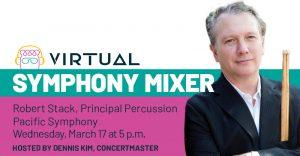 Live:  Pacific Symphony Mixer